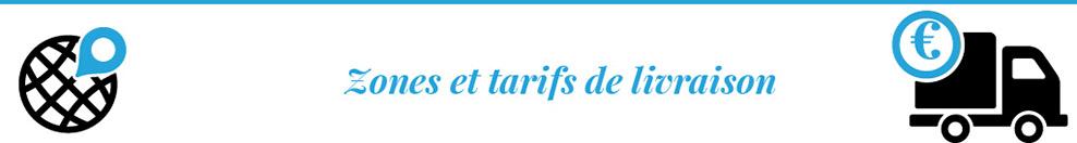 Zones et tarifs de livraison